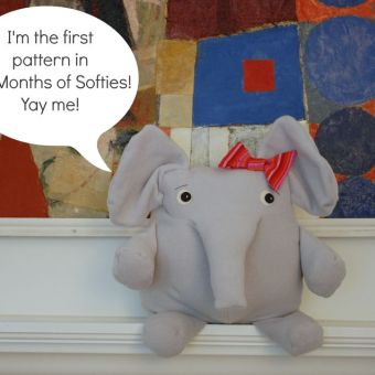 Elephant Softie from Six Months of Softies