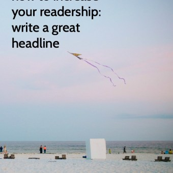 How To Increase Your Blog Readership? Write a Great Headline