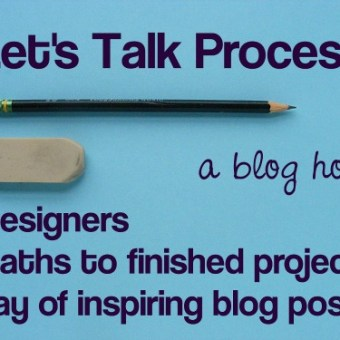 Let's Talk Process: A Blog Hop