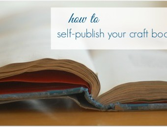 Use CreateSpace to Self-Publish a Craft Book and Get National Distribution