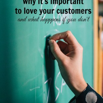 Why It's Important to Love Your Customers (and What Happens When You Don't)