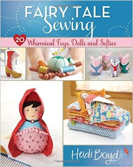 Book Review: Fairy Tale Sewing by Heidi Boyd