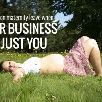 How to Go On Maternity Leave When Your Business is Just You