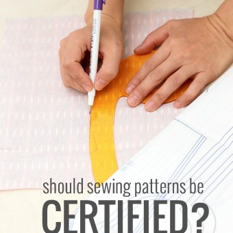 Should Sewing Patterns Be Certified?