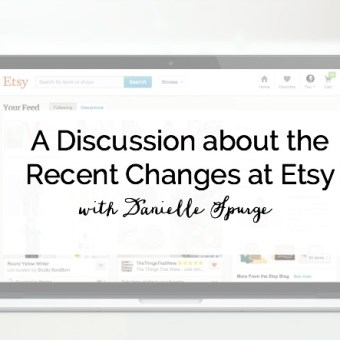 A Discussion About the Recent Changes at Etsy