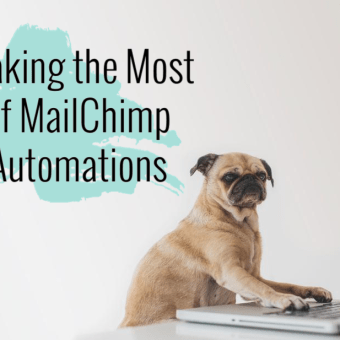 Making the Most of MailChimp Automations