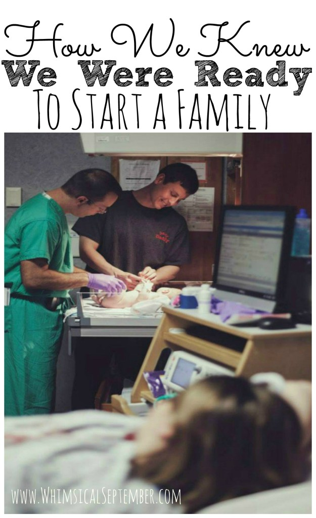 How we knew we were ready to start our family
