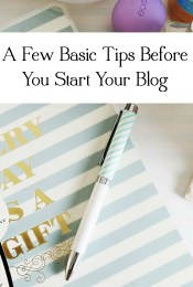 Basic Tips Before You Start Your Blog