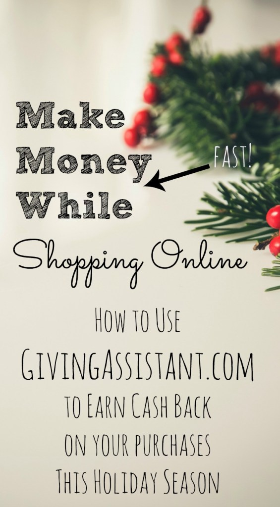 Earning cash back is so easy with givingassistant.com. Don't shop online without this tool!
