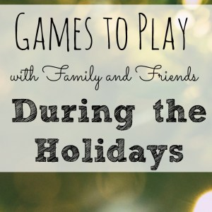 Classic Games to Play with Family & Friends