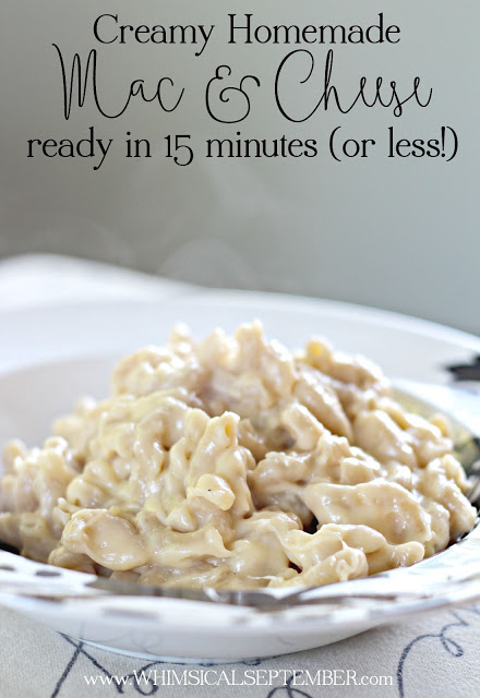 Creamy Homeade Mac and Cheese in 15 minutes or less!