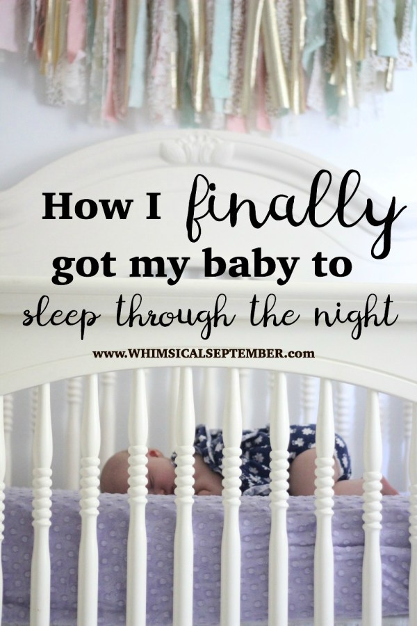 How I finally got my baby to sleep through the night by working with a sleep trainer