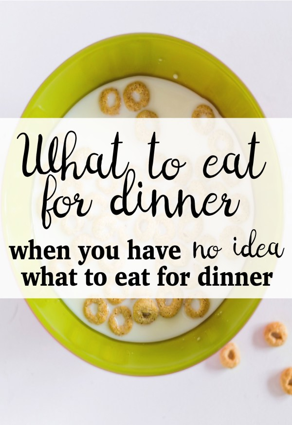 What We Eat for Dinner When We Have No Idea What to Eat for Dinner: A few ideas for nights when you're wingin' it!