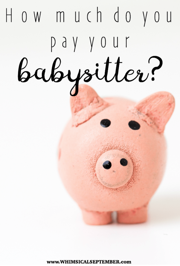 How much do you pay your babysitter? A few moms weigh in.