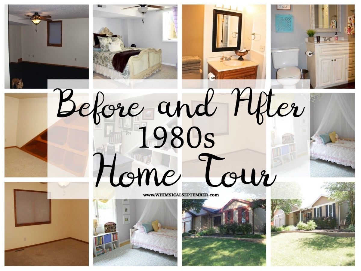 """Before and After"" 1980s Home Tour - Updated June 2017"