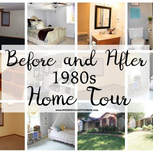 """Before and After"" 1980s Home Tour – Updated June 2017"