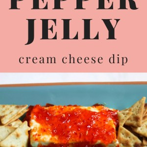 Pepper Jelly Cream Cheese Dip: A 30 Second Appetizer