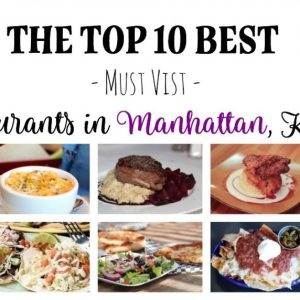 The Top 10 Best, Must-Visit Restaurants in Manhattan, Kansas