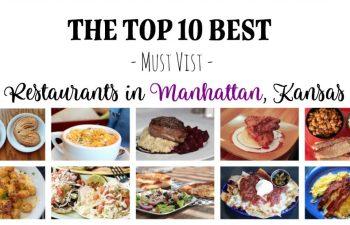 The Top 10 Best, Must-Visit Restaurants in Manhattan, Kansas
