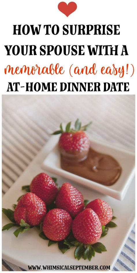 How to surprise your spouse with a memorable and easy at-home dinner date night   Whimsical September   Skip the lines at Olive Garden and enjoy a multi-course dinner at home, complete with a set table, dimmed lights, music, nice attire, and more. Involve the whole family if you'd like! Making this a surprise is the icing on the cake! Click here to read more about how to pull off this memorable surprise for your loved one.