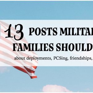 13 Posts Military Families Should Read