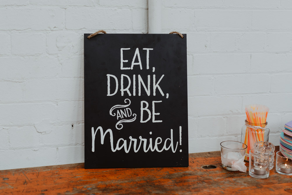 Sign Signage Signs Eat Drink Be Married 92 Burton Road Wedding Stevie Jay Photography