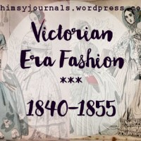 Victorian Era Fashion | 1840-1855