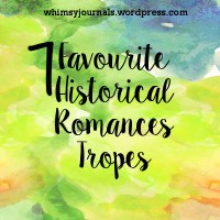 7 Favourite Historical Romances Tropes