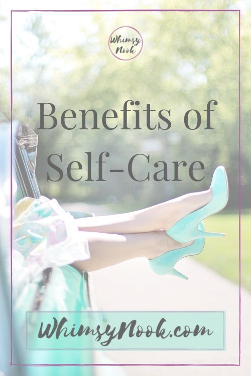 Benefits of Self-Care
