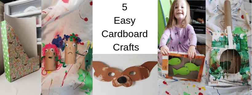 5 Easy Cardboard Crafts