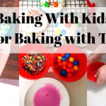 Baking With Kids | 6 Tips for Baking with Toddlers