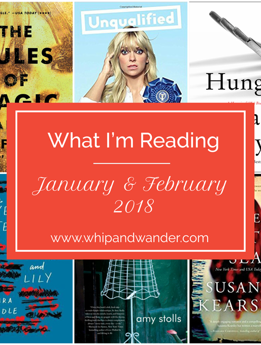 What I'm Reading – January/February 2018