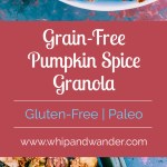 bowls of granola and a red text box that says Grain-Free Pumpkin Spice Granola