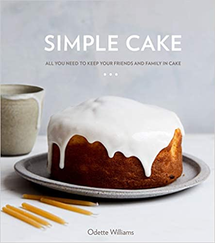 The front cover of the book Simple Cake: All You Need to Keep Your Friends and Family in Cake