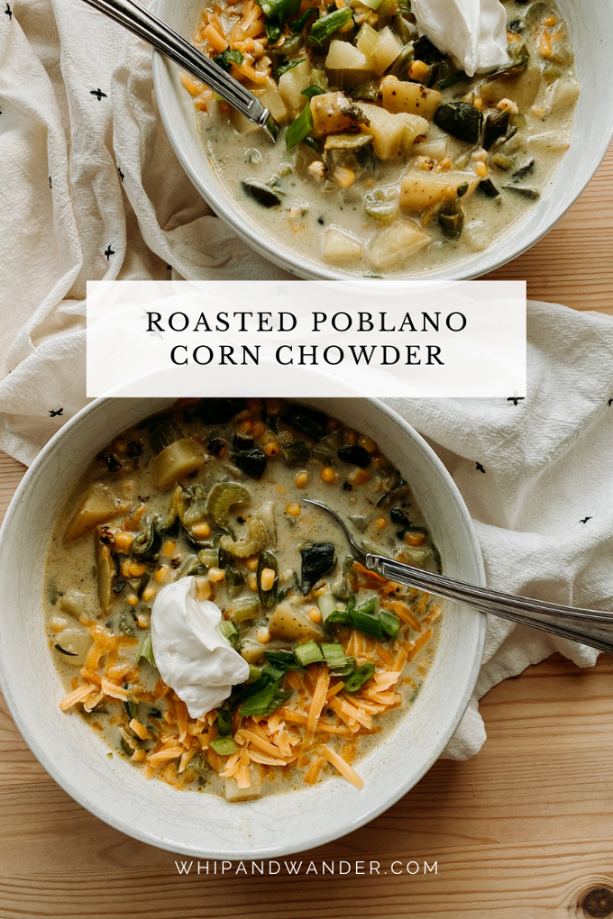 two white dishes of Roasted Poblano Corn Chowder dressed with scallions, shredded cheese, and sour cream