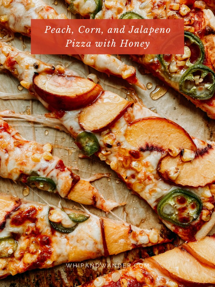 slices of pizza with corn, jalapeno, honey, and peaches