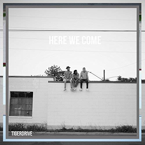 Tiger Drive - Here We Come