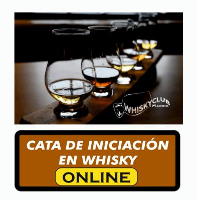 CATA DE INICIACION EN WHISKY ONLINE