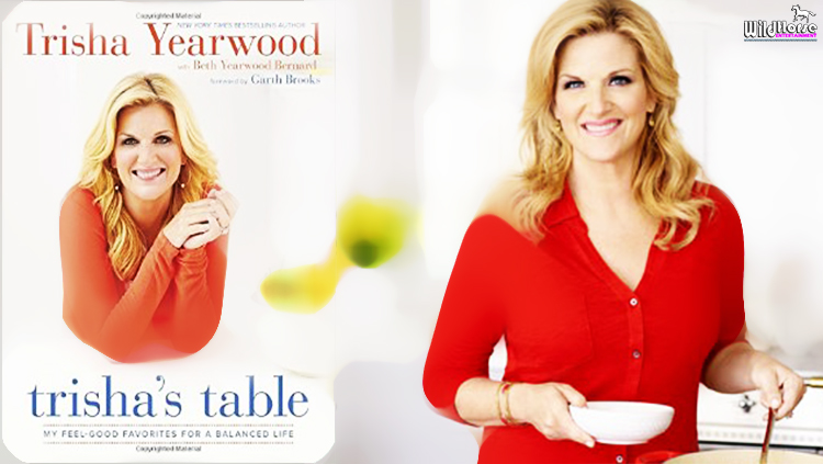 Trisha Yearwood S Cookbook Leads To Balanced Life Whisnews21