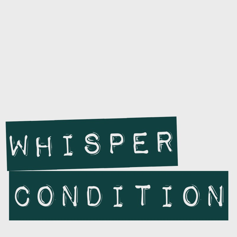 Whisper Condition Keyart