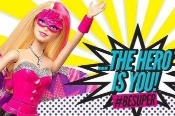 Barbie Be Super: Empowering Girls to Tap Into Their Inner Super Heroes & To Be Super Everyday. #BeSuper