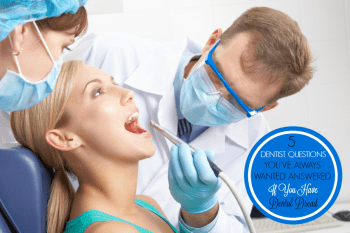 5 Questions You've Always Wanted Your Dentist to Answer If You Have Dental Dread! #tips