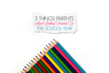Top 3 Things Parents Are NOT Looking Forward to This School Year! #ChurchAndDwight