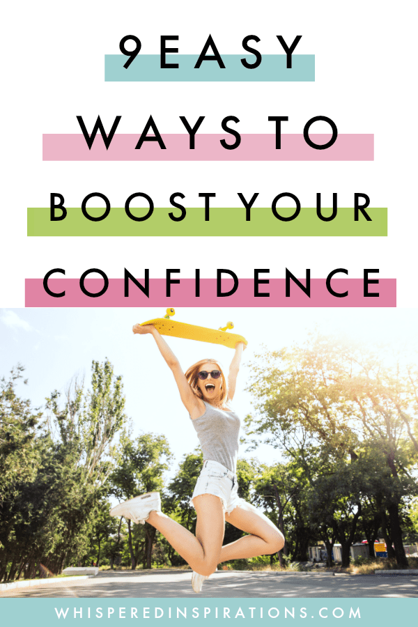 How to Boost Your Confidence in 9 Easy Steps! #MyConfidenceCheckList