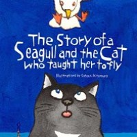 The Story of a Seagull and the Cat who Taught her to Fly by Luis Sepúlveda – Children's Book Review