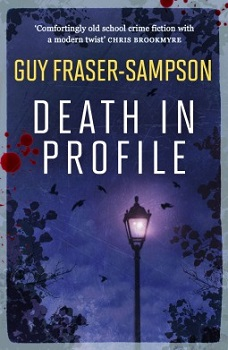 Death in Profile by Guy Fraser Sampson