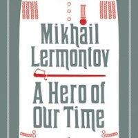 A Hero of Our Time by Mikhail Lermontov – Book Review
