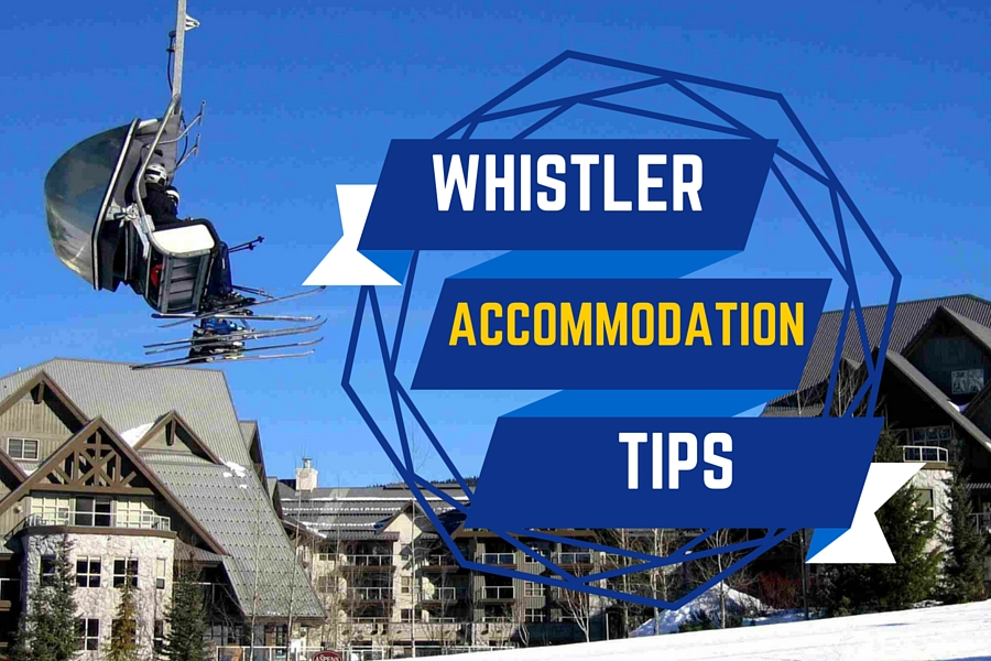 Whistler Accommodation Tips Find Best Fit for Your Group