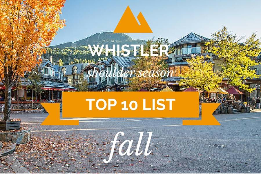 Whistler Fall Activities Top 10