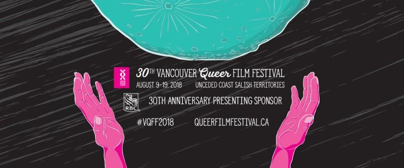 30th annual Vancouver Queer Film Fest VQFF